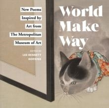 WORLD MAKE WAY | 9781419728457 | THE METROPOLITAN MUSEUM OF ART