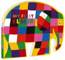 MY FIRST ELMER: SHAPED BOARD BOOK | 9781783446773 | DAVID MCKEE