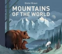 MOUNTAINS OF THE WORLD | 9781911171706 | DIETER BRAUN