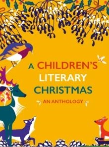 A CHILDREN'S LITERARY CHRISTMAS | 9780712352796