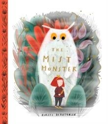THE MIST MONSTER | 9781407188881 | KIRSTI BEAUTYMAN