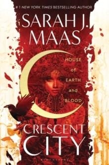 HOUSE OF EARTH AND BLOOD | 9781526610126 | SARAH J MAAS