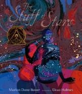 THE STUFF OF STARS | 9780763678838 | MARION DANE BAUER