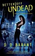BETTER OFF UNDEAD | 9781250082442 | DD BARANT