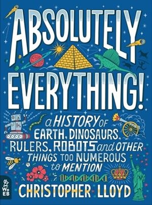 ABSOLUTELY EVERYTHING! | 9781999802820 | CHRISTOPHER LLOYD