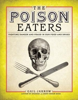 THE POISON EATERS | 9781629794389 | GAIL JARROW