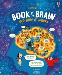 THE USBORNE BOOK OF THE BRAIN AND HOW IT WORKS | 9781474950589 | BETTINA IP