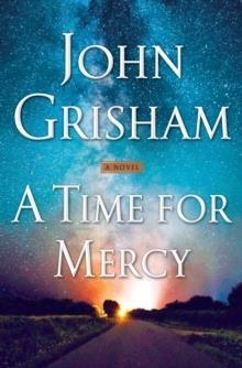 A TIME FOR MERCY | 9780385545969 | JOHN GRISHAM