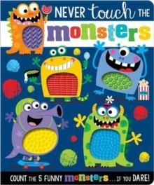NEVER TOUCH THE MONSTERS | 9781789477474 | MAKE BELIEVE IDEAS