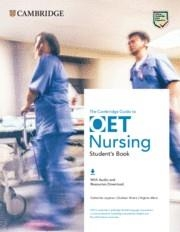 GUIDE TO OET NURSING STUDENT'S BOOK WITH AUDIO AND RESOURCES DOWNLOAD | 9781108881647 | CATHERINE LEYSHON KHAIRA