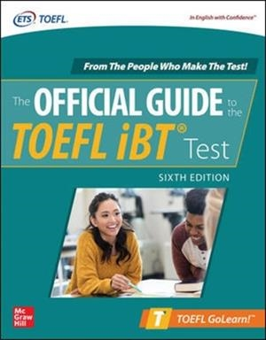 TOEFL OFFICIAL GUIDE TO THE TOEFL TEST, SIXTH EDITION | 9781260470352 | ETS