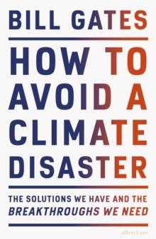 HOW TO AVOID A CLIMATE DISASTER | 9780241448304 | BILL GATES
