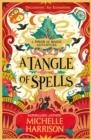 A TANGLE OF SPELLS | 9781471183881 | MICHELLE HARRISON